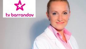 MUDr. Lucie Valešová v reportáži TV Barrandov